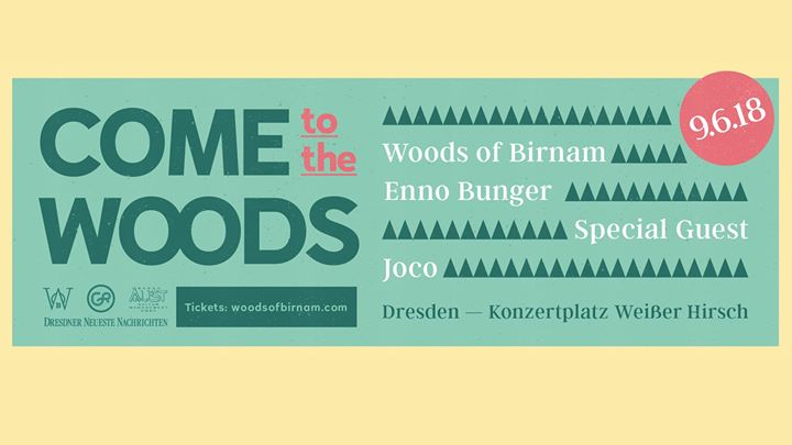 Come To The Woods • Dresden